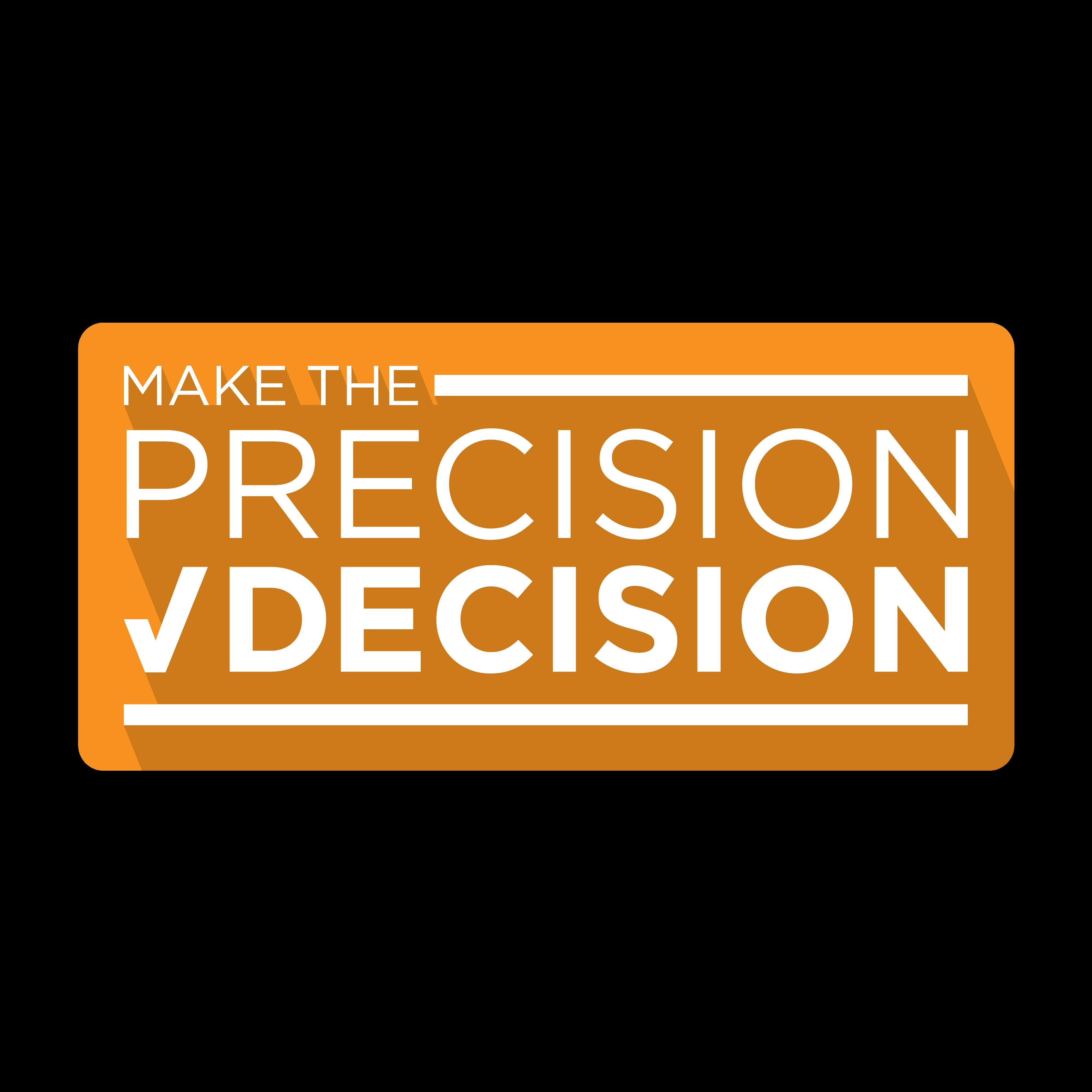 Make the Precision decision